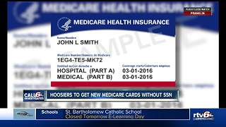 Hoosiers will receive new Medicare cards without social security numbers on them - Video