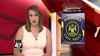 State police cracking down on I-94 drivers - Video