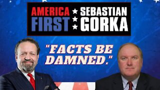 """Facts be damned."" John Solomon with Sebastian Gorka on AMERICA First"