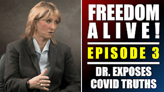 Dr. Lee Merritt Exposes COVID Truths (Part 1) - Freedom Alive™ Episode 3