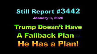 Trump Doesn't Have A Fallback Plan – He Has A Plan, 3442