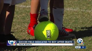 Soccer field dedicated to boy after death in Palm Beach - Video
