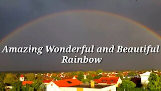 Amazing Wonderful and Beautiful Rainbow