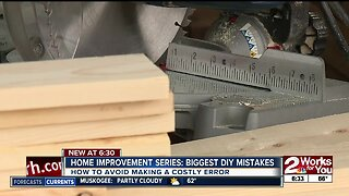 Home Improvement Series: Biggest DIY mistakes