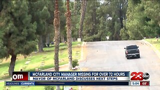 Mayor of McFarland discusses next steps after City Manager's disappearance