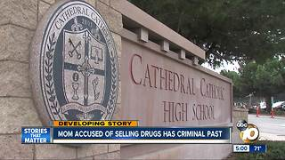Mom accused of selling drugs at San Diego high school has criminal past - Video