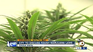 Chula Vista to discuss tough marijuana laws - Video