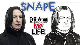 Snape - Draw My Life - Video