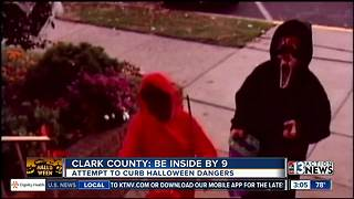 Halloween safety: Clark County says be inside by 9pm - Video