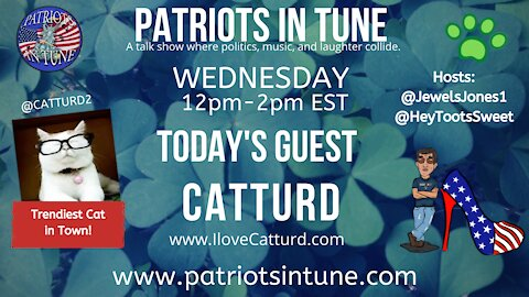 PATRIOTS IN TUNE Show #327: CATTURD #HappyStPatricksDay 3-17-2021