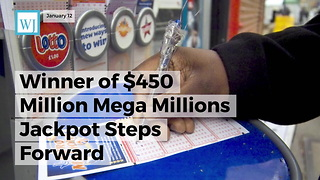 Winner Of $450 Million Mega Millions Jackpot Steps Forward - Video