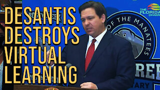 Governor DeSantis DESTROYS Virtual Learning!
