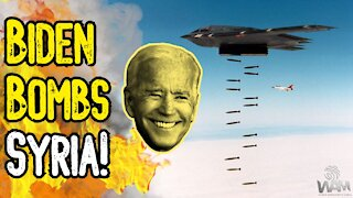 FOREVER WARS CONTINUE! - Syria BOMBED By Biden As Rebel Groups ARMED! - Deep State Is ALIVE
