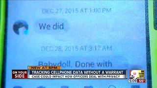 Should police have to get a search warrant before collecting cell phone data? - Video