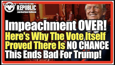 Impeachment OVER! Here's Why The Vote Itself Proved There Is NO CHANCE This Ends Bad For Trump!