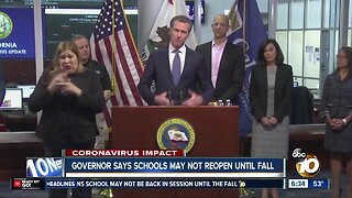 Newsom says schools may not reopen until fall