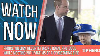 Prince William Recently Broke Royal Protocol While Meeting With Victims of a Devastating Fire - Video