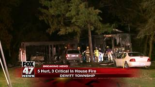 5 hurt, 3 critical in house fire in DeWitt Township - Video
