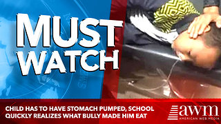 Child Has To Have Stomach Pumped, School Quickly Realizes What Bully Made Him Eat - Video