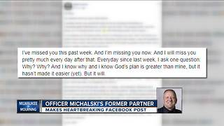 Partner of fallen Milwaukee Police Officer Michael Michalski shares touching tribute - Video