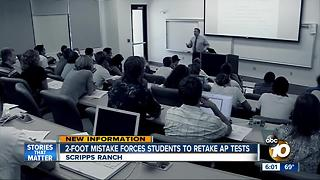 Hundreds of Scripps Ranch students forced to retake AP tests - Video