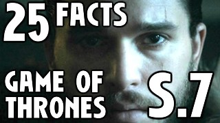 25 Facts About Game Of Thrones Season 7 - Video