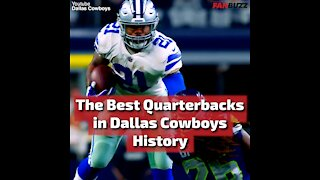The Best Quarterbacks in Dallas Cowboy History, Ranked