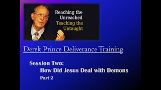 Session 2 - How Did Jesus Deal With Demons Part 2