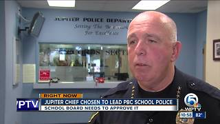 Jupiter chief chosen to lead PBC School District police - Video