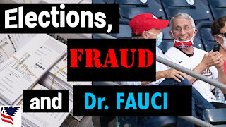 Chuck Dever Podcast Episode 2 Elections, Fraud, and Dr. Fauci