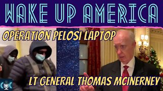 (DELETED OFF YOUTUBE) Lt. General Thomas McInerney on OPERATION PELOSI LAPTOP