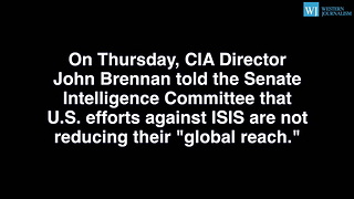 CIA Director Refutes President Obamas Claim That ISIS Is Shrinking - Video