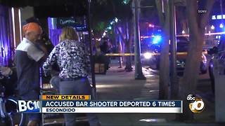 accused bar shooter deported 6 times