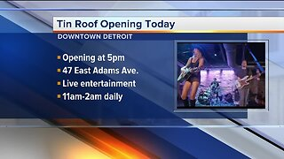 Tin Roof opening today in downtown Detroit