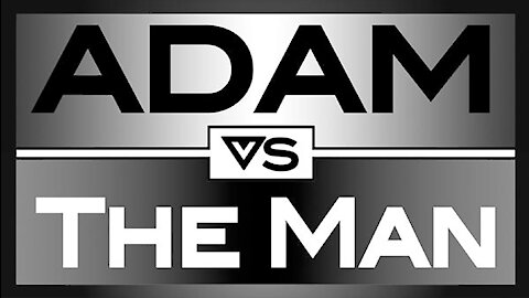 ADAM VS THE MAN #556: Bribed With Our Own Money Again