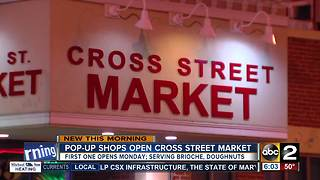 New pop-up shops coming to Cross Street Market in Federal Hill - Video