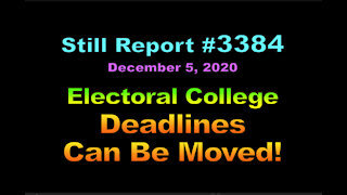 Electoral College Deadlines Can Be Moved, 3384