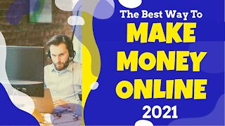 Make Money Online In 2021