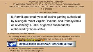 So what's the next step for sports betting in Ohio following U.S. Supreme Court decision - Video