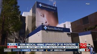 Kern Back in Business: Kern Medical looking to hire upwards of 50 positions