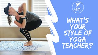 What's Your Style of Yoga Teacher?
