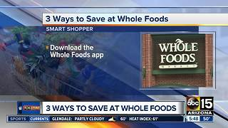 Finding ways to save at Whole Foods - Video