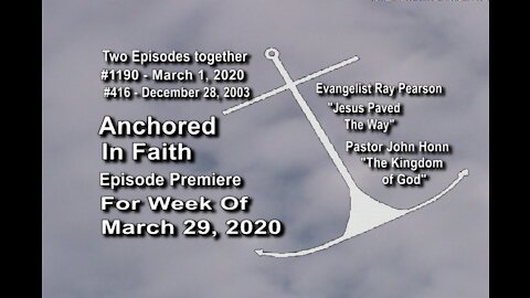 Week of March 29th, 2020 - Anchored in Faith Episode Premiere 1190