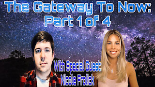 The GateWay To Now With Special Guest Nicole Frolick!