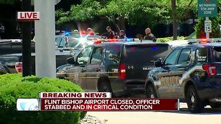 Flint's Bishop International Airport closed after officer reportedly stabbed - Video