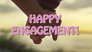 Happy Engagement Greeting Card 3 - Video