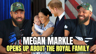 Megan Markle Opens Up About The Royal Family