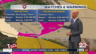 A Wind Advisory and a Fire Weather Warning in effect for Kern County! - Video