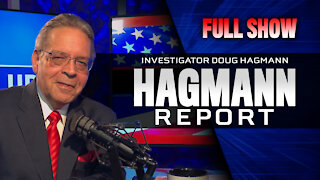 Sedition Throughout America with Guest John Moore - Full Show - Hagmann Report -12/07/20