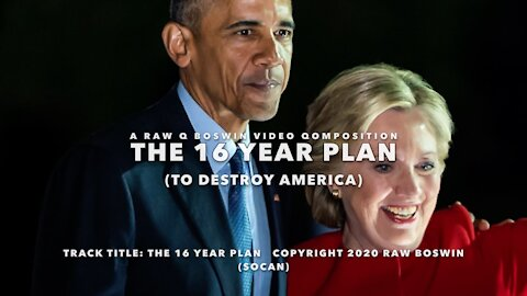 The 16 Year Plan To Destroy America ~ They Never Thought She Would Lose ~ A #MusicalMeme